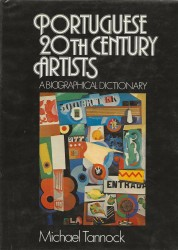 PORTUGUESE 20the CENTURY ARTISTS. A Biographical Dictionary.